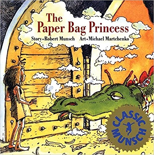- The PaperBag Princess by Robert MunschThis is a very funny story about a feisty princess. This book is a must if you you have girls. My students loved this book.