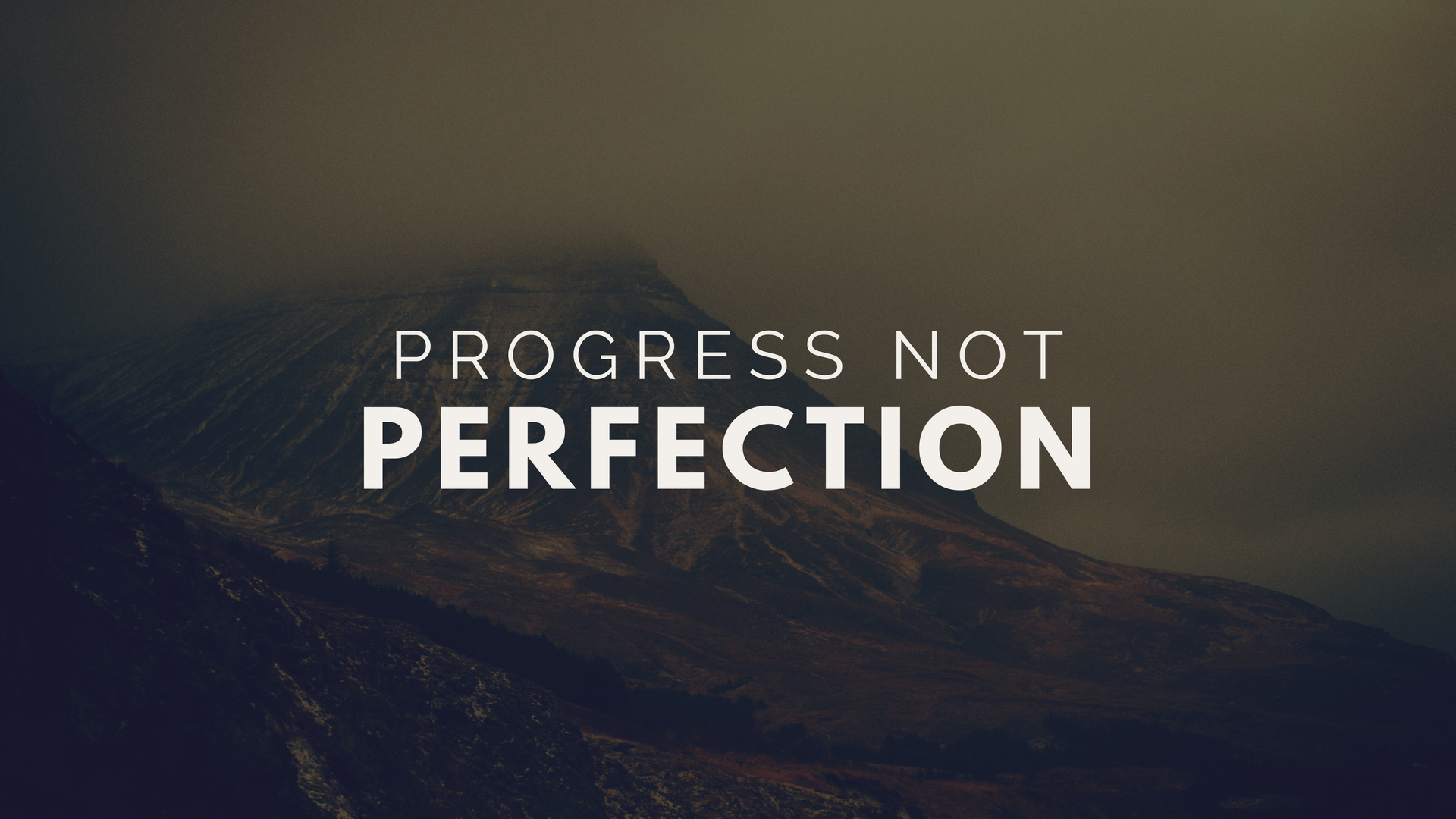 Type 1 - Progress not Perfection