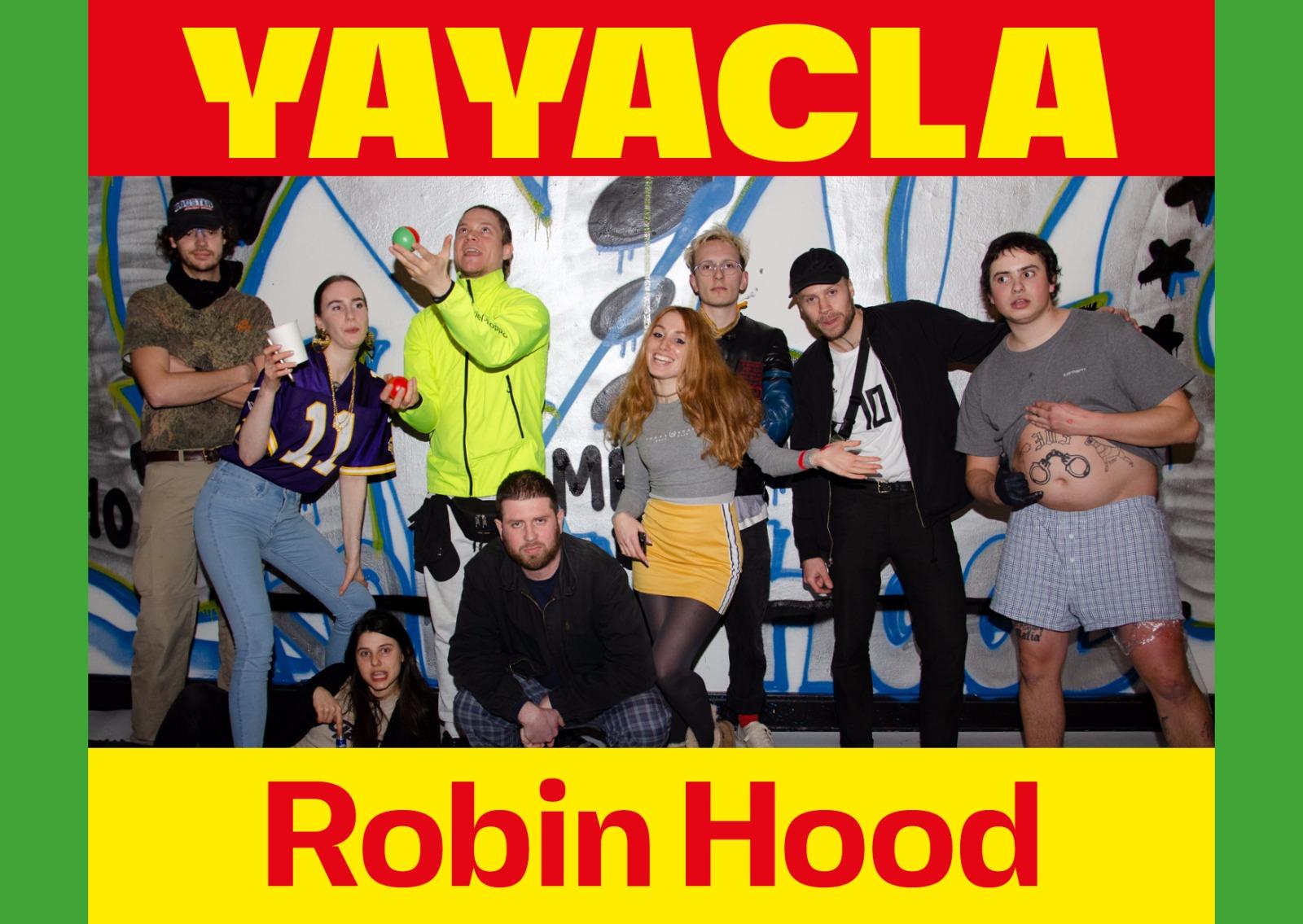 YAYACLA ROBIN HOOD