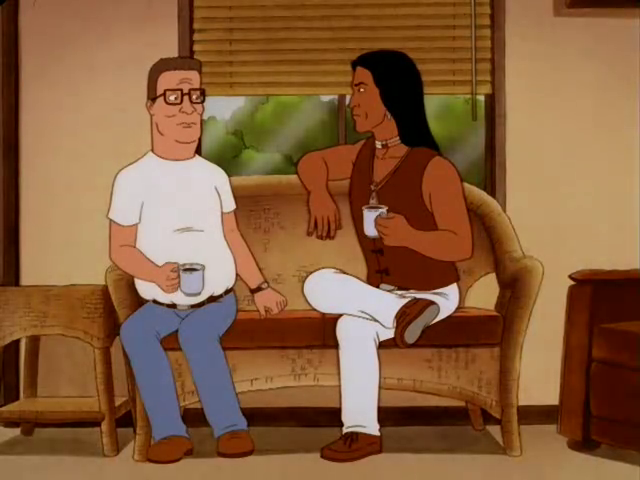 Hank Hill, left, Johnny Redcorn, right. But you knew that already, didn't you?