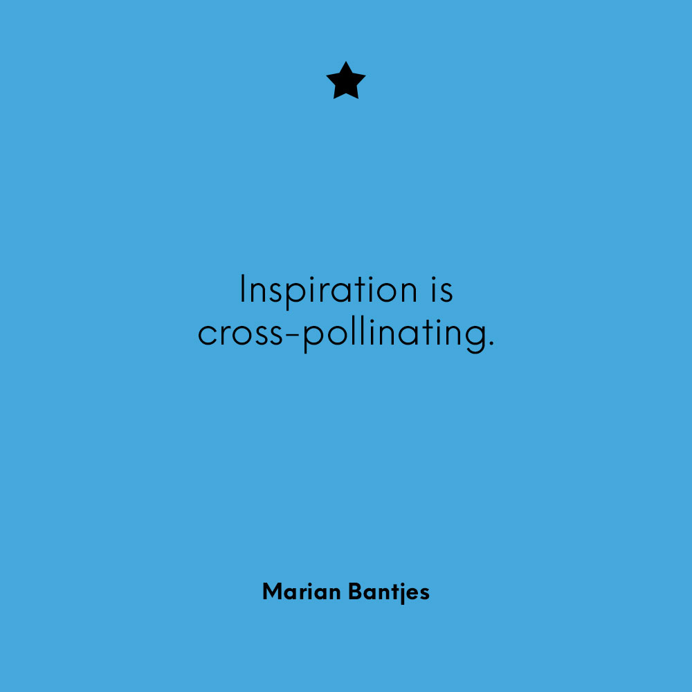 """""""Inspiration is cross-pollinating."""" - Marian Bantjes"""