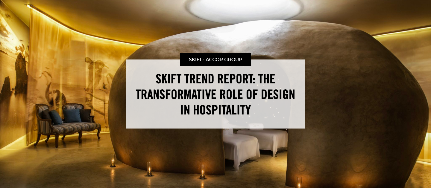 Skift Accor Design Trends Report