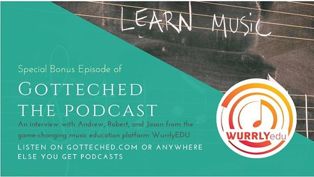 #GottechEd Podcast/Blog and WURRLYedu discuss music education!  Listen on GotTechEd.com or anywhere you get your podcasts! 📝🎵 #MusicEducation #GotTechEd #Podcast #Blog #Inspire #Practice #Record #Reflect #WURRLYedu #RaiseYourVoice