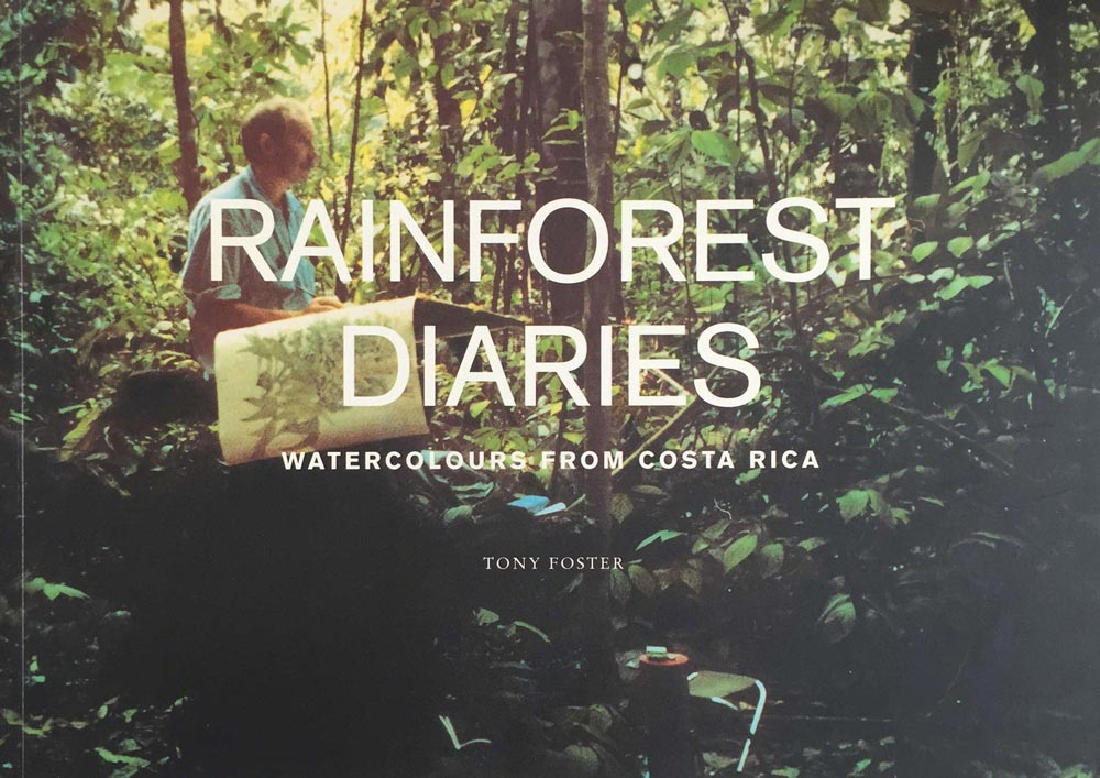 Rainforest Diaries: Watercolours from Costa Rica , 1993