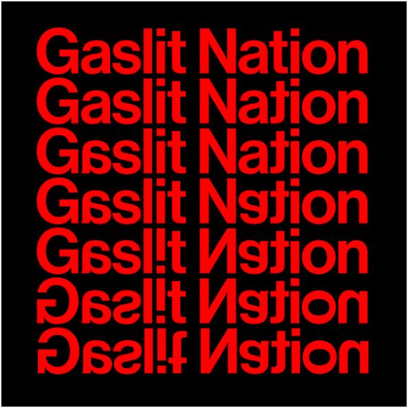 Gaslit Nation