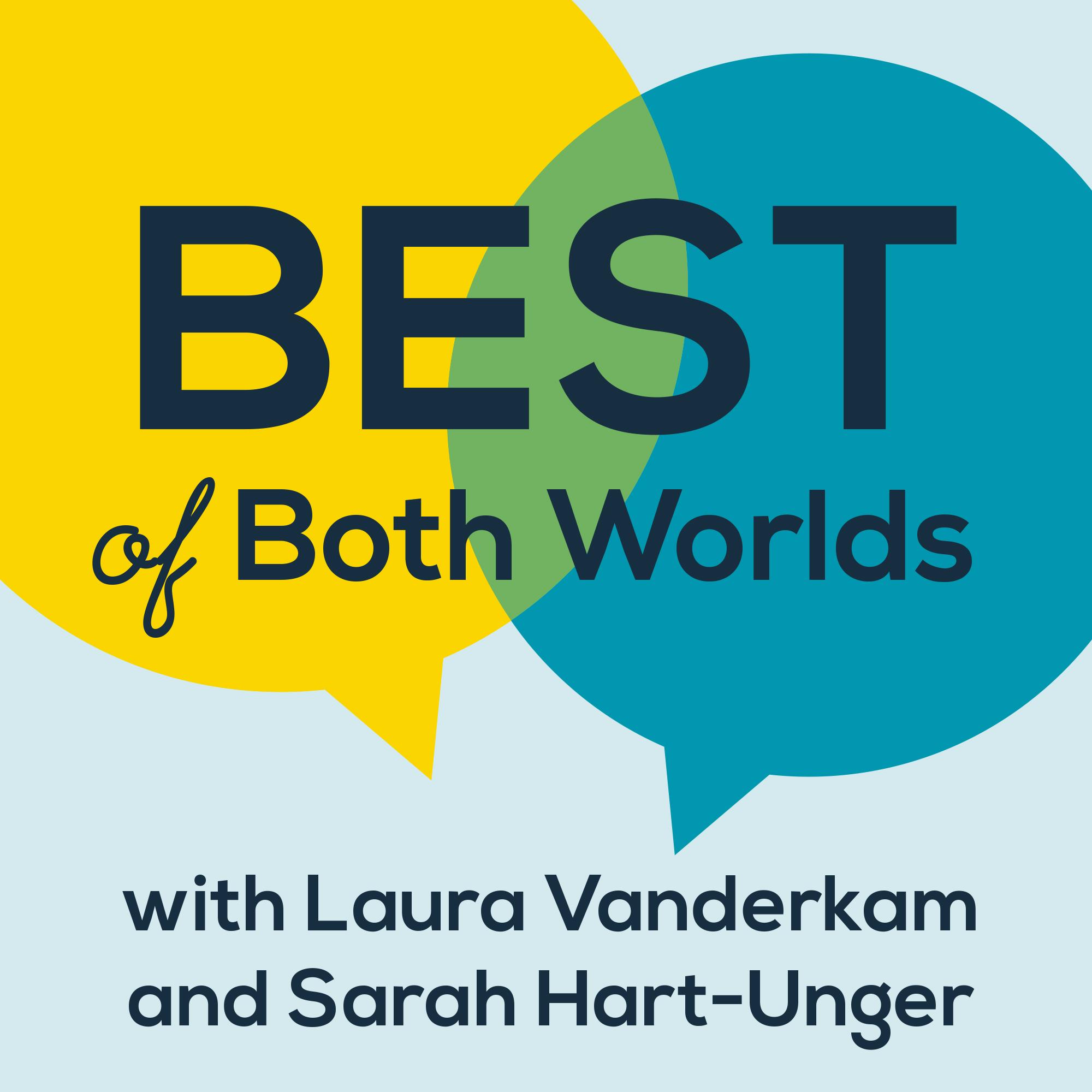 BestofBothWorlds_PodcastImage.jpg