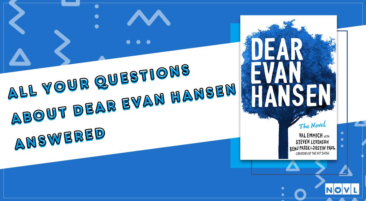 dear evan hansen FAQ.jpg