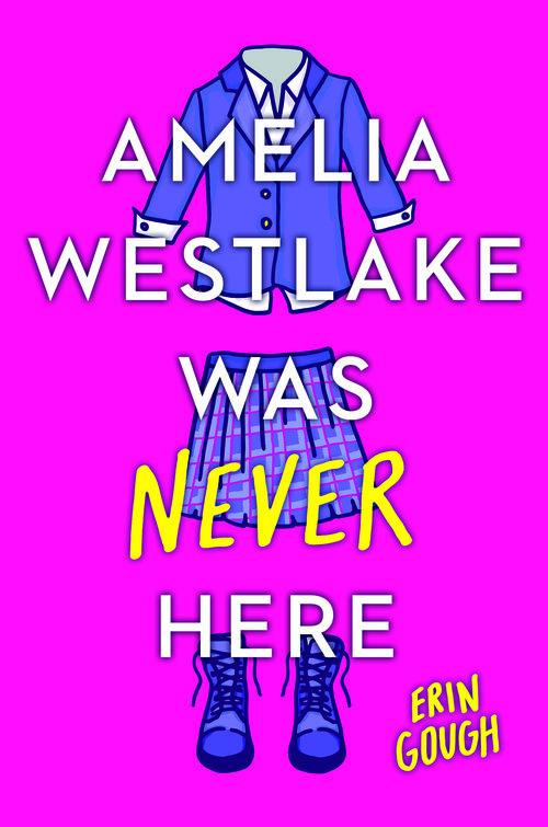Amelia Westlake Was Never Here.jpg