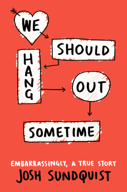 We Should Hang Out Sometime.jpg