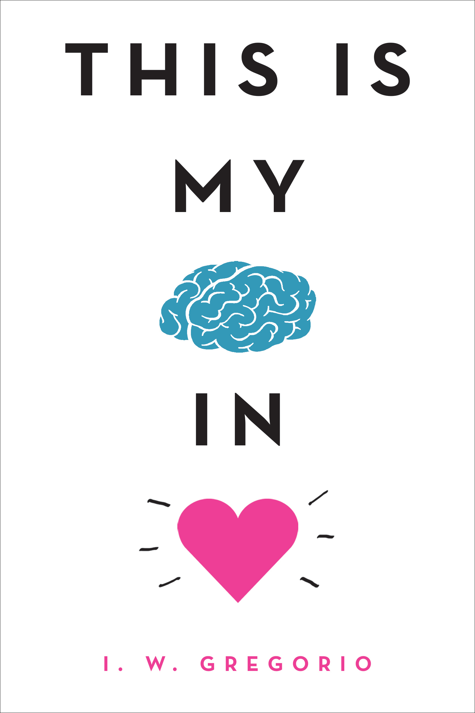 This Is My Brain in Love.png