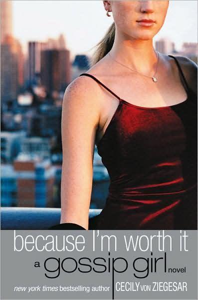 Gossip Girl 4 Because Im Worth It.jpg