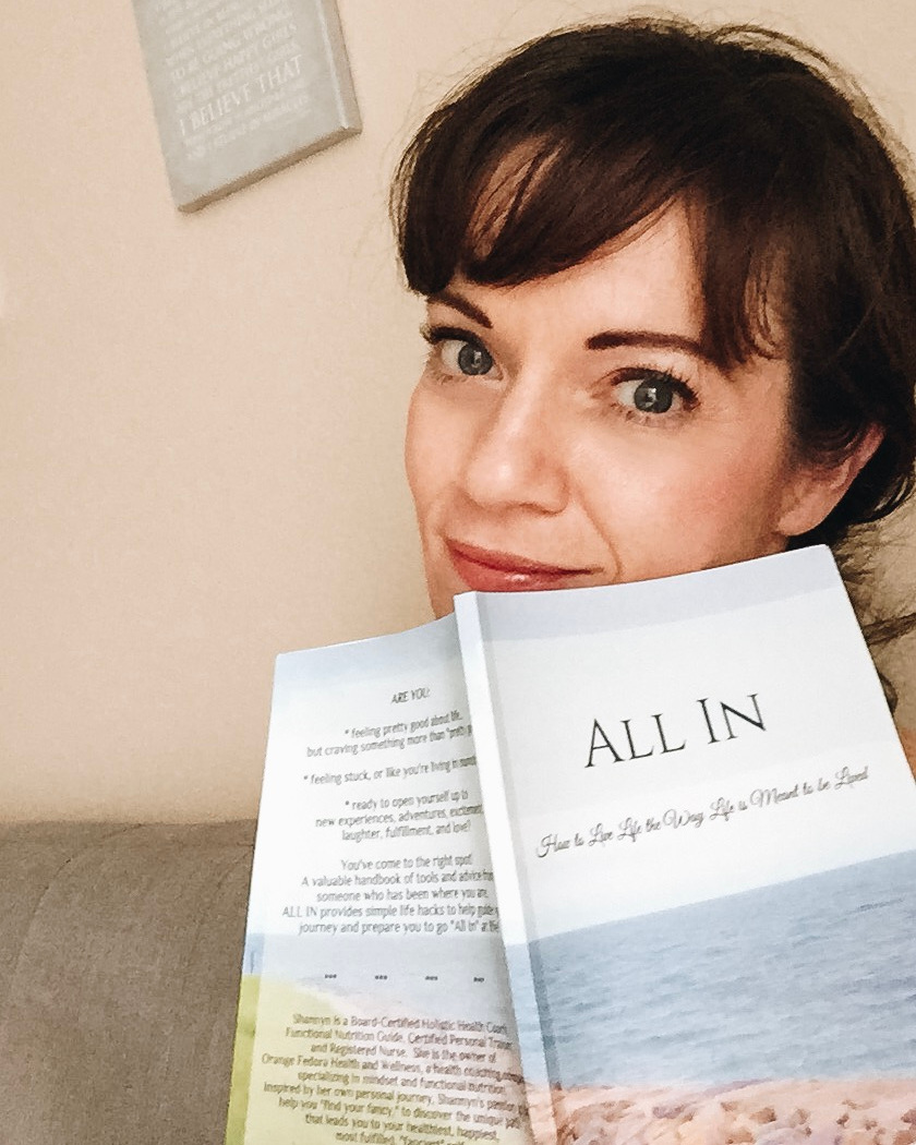 """All In - I'm excited to announce the release of my first book!All In is a valuable handbook of tools, advice, and simple life hacks to help you along the path as you """"find your fancy!"""" It's short and sweet, yet content-rich. This is not a """"read-once"""" type of book. It's intended to be referenced often when you need to set yourself back on track. Use it; write in it; keep it in your purse, your car, or your desk at work. Universal and timeless, All In is a great investment in yourself!Grab your copy HERE or by clicking the button below!"""