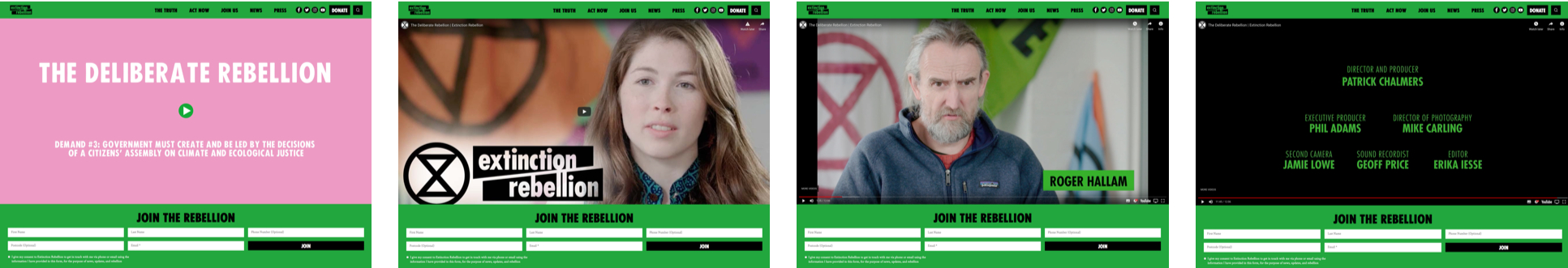 The film took pride of place on the homepage of Extinction Rebellion's website in support of the launch.