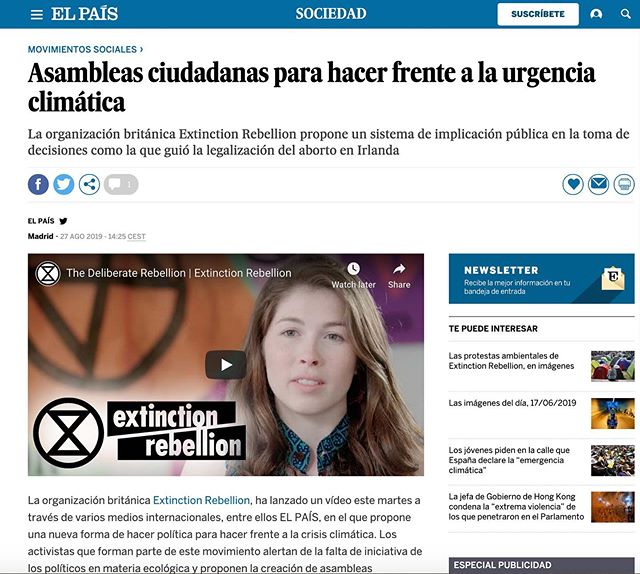 Big in Spain. El Pais article about @extinctionrebellion, #citizensassembly and our film.