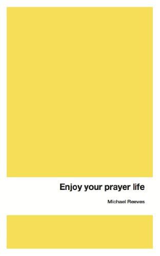 Enjoy Your Prayer Life.jpg