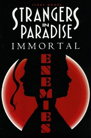 Strangers in Paradise, Immortal.jpg