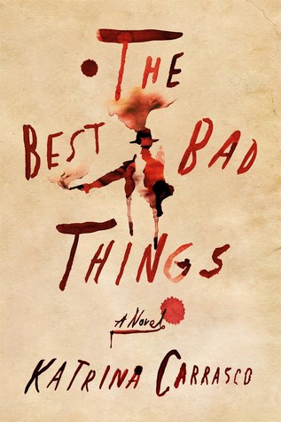 The best bad things.jpg