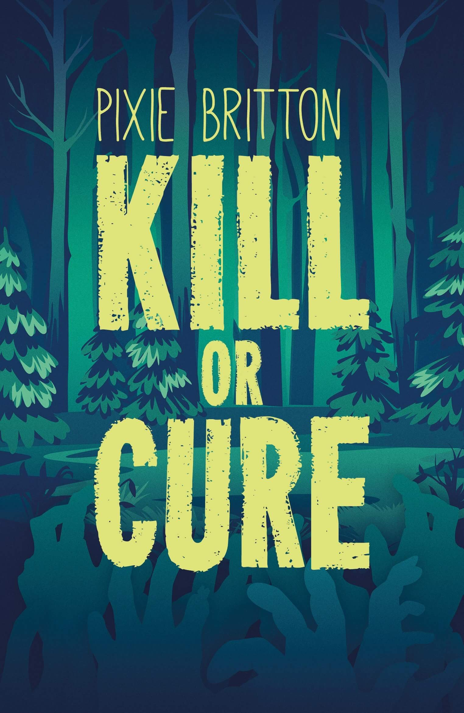 Kill or Cure 1 Cover.JPG