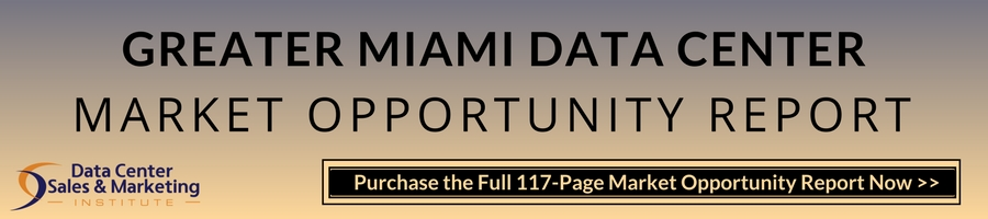 Greater Miami Data Center Market Opportunity Report