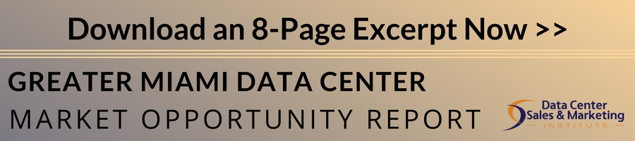 Greater Miami Data Center Market Opportunity Report Excerpt