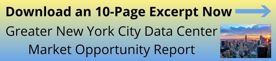 Greater New York City Data Center Market Opportunity Report Excerpt