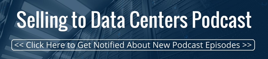Selling to Data Centers Podcast