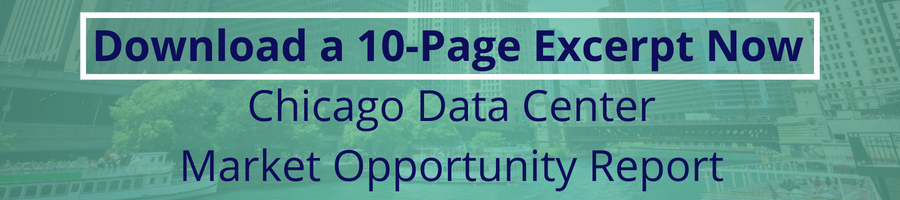 Download the Chicago Data Center Market Opportunity Report Excerpt
