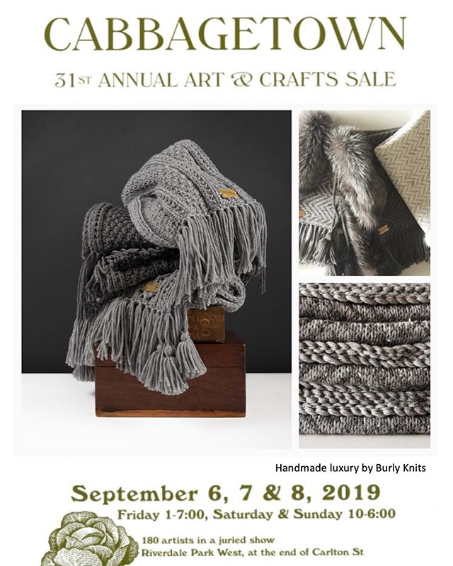 Come and visit Burly Knits showroom booth at the 31st cabbagetown arts festival - September 6-7-8 at Riverdale Farm Park.  #burlyknits #handmade #handmadeluxury #handknit #merinowool #blankets #wool #luxurylifestyle #consciouscreator #localartist #torontodesigner #cabbagetownfestival #cabbagetownartandcrafts #cabbagetown