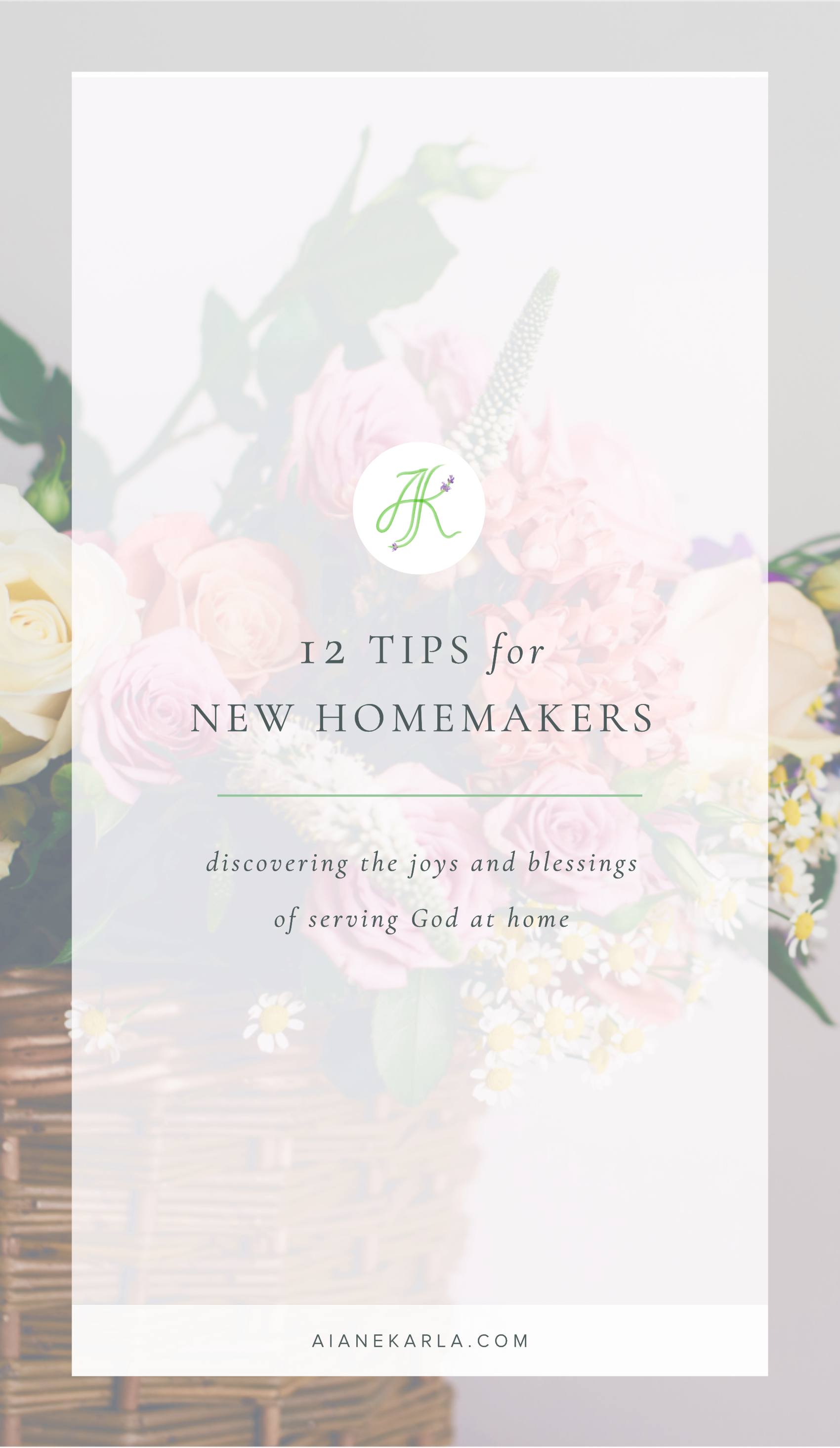 12 Tips for New Homemakers | Aiane Karla | www.aianekarla.com