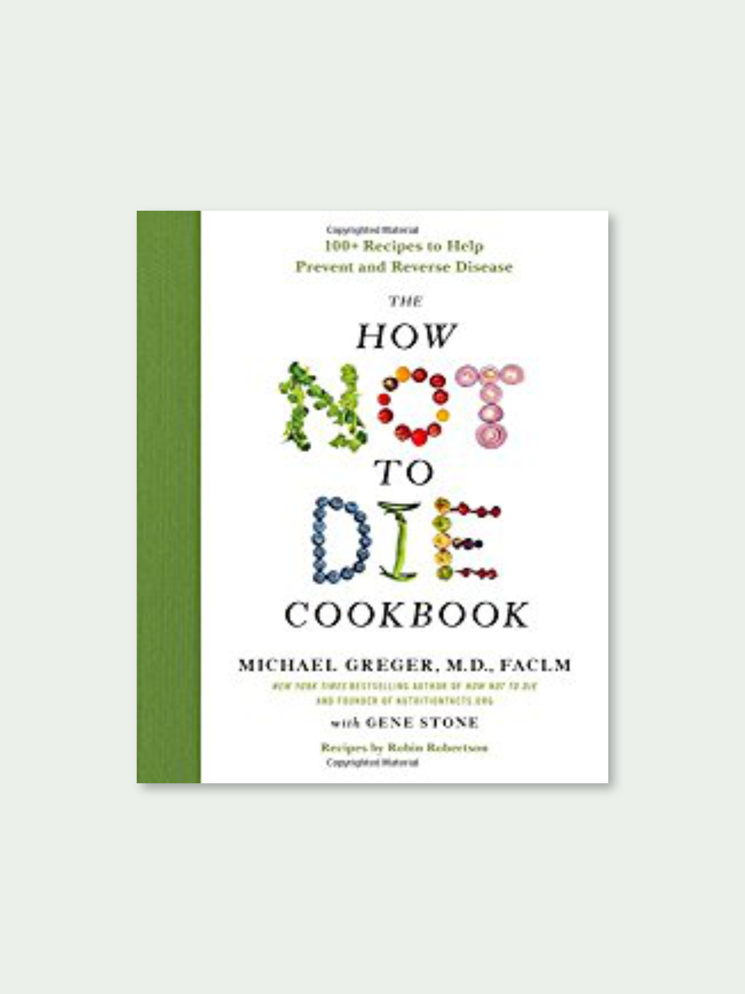 The How to Not Die Cookbook
