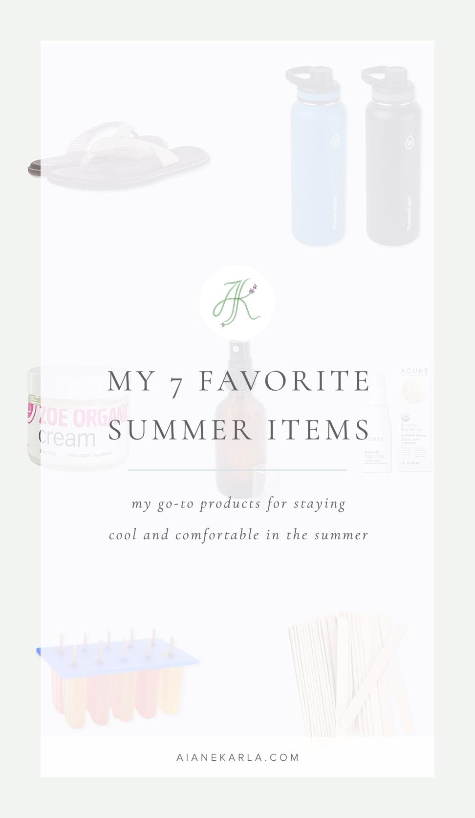 My 7 Favorite Summer Items | Aiane Karla | www.aianekarla.com