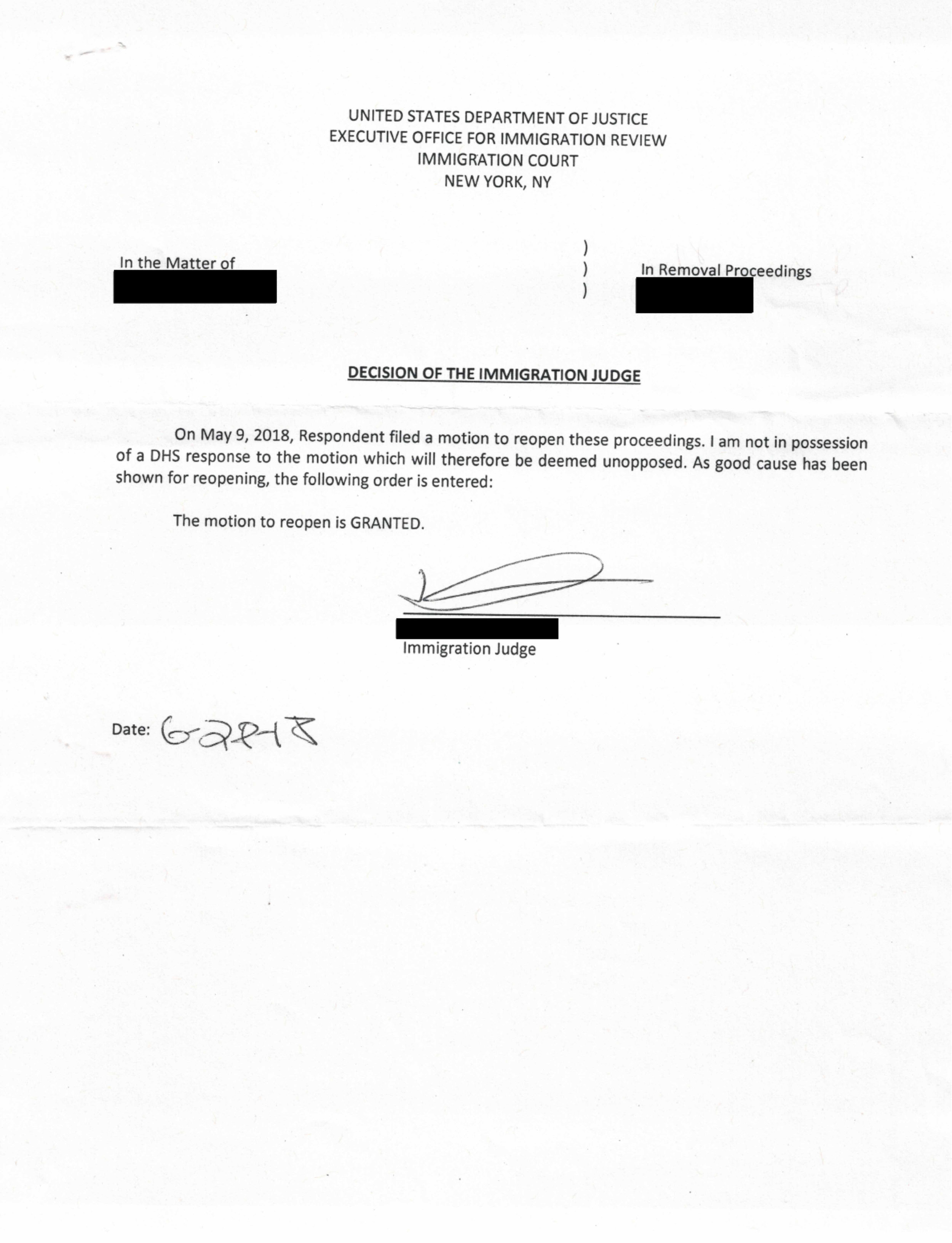 Order of the Immigration Judge - Motion to Reopen in absentia order granted
