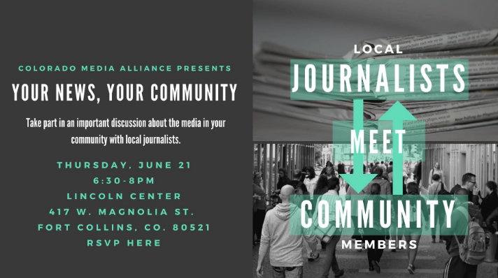 Your News, Your Community will bring together residents in Fort Collins, Greeley, and other northern Colorado communities along with local journalists for face-to-face, honest conversations about media. We hope to tackle in-depth conversations about trust in media, fake news, and media ownership.