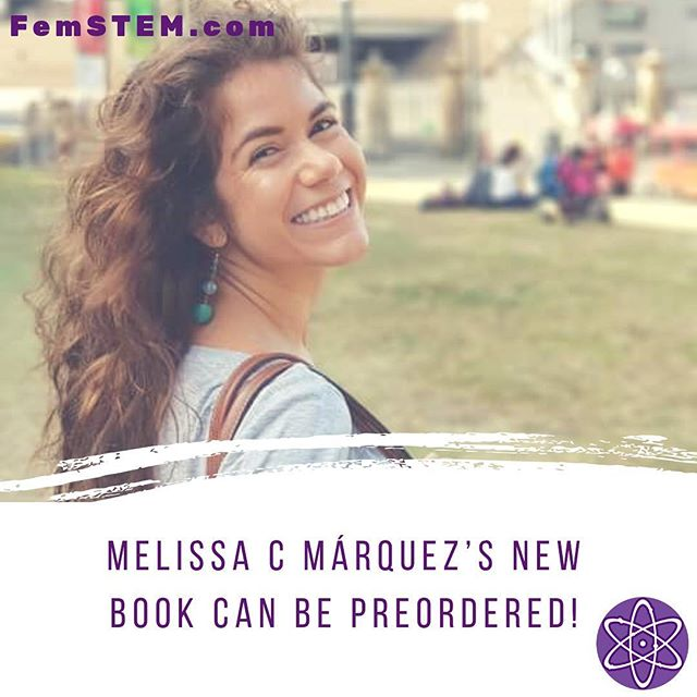 @finsunitedinitiative's Melissa C Marquez's #STEMSaturdays series is now a book you can PREORDER! Check the link in the description! @melissacristinamarquez #womeninstem #stem #latinasinstemb #science #women #rolemodels #books #preorder