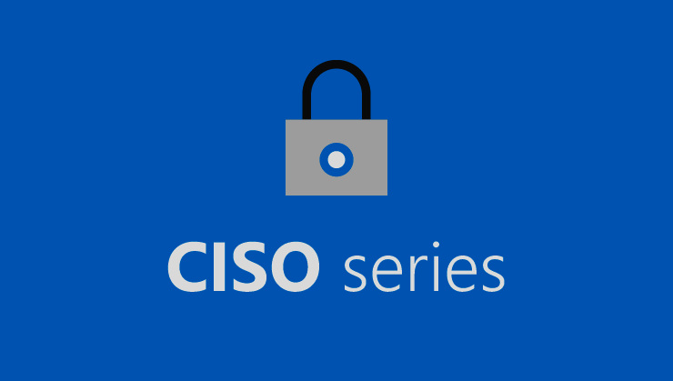 CIO/CSO/CISO - Obtain a fresh Industry perspective