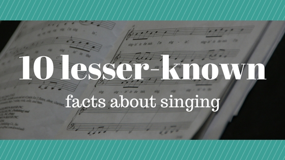 10 lesser-known facts about singing