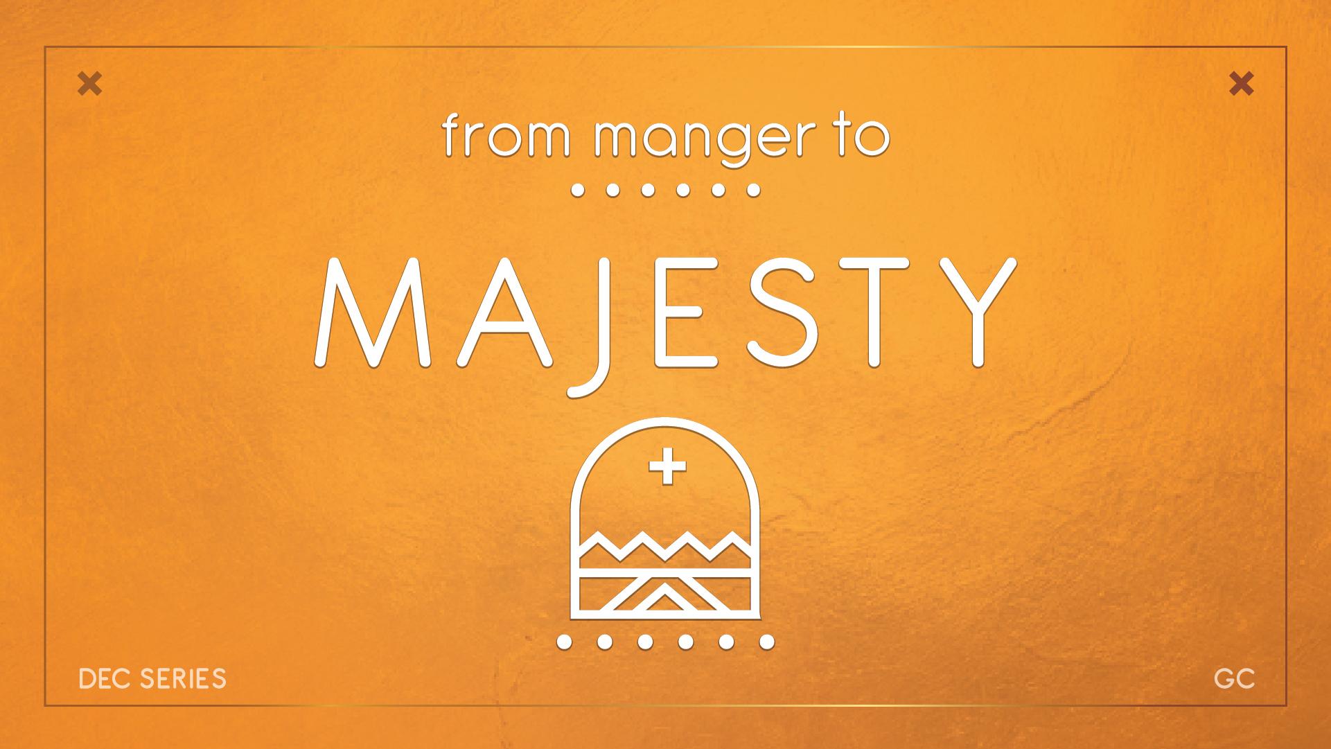 Manger to Majesty1-09.jpg