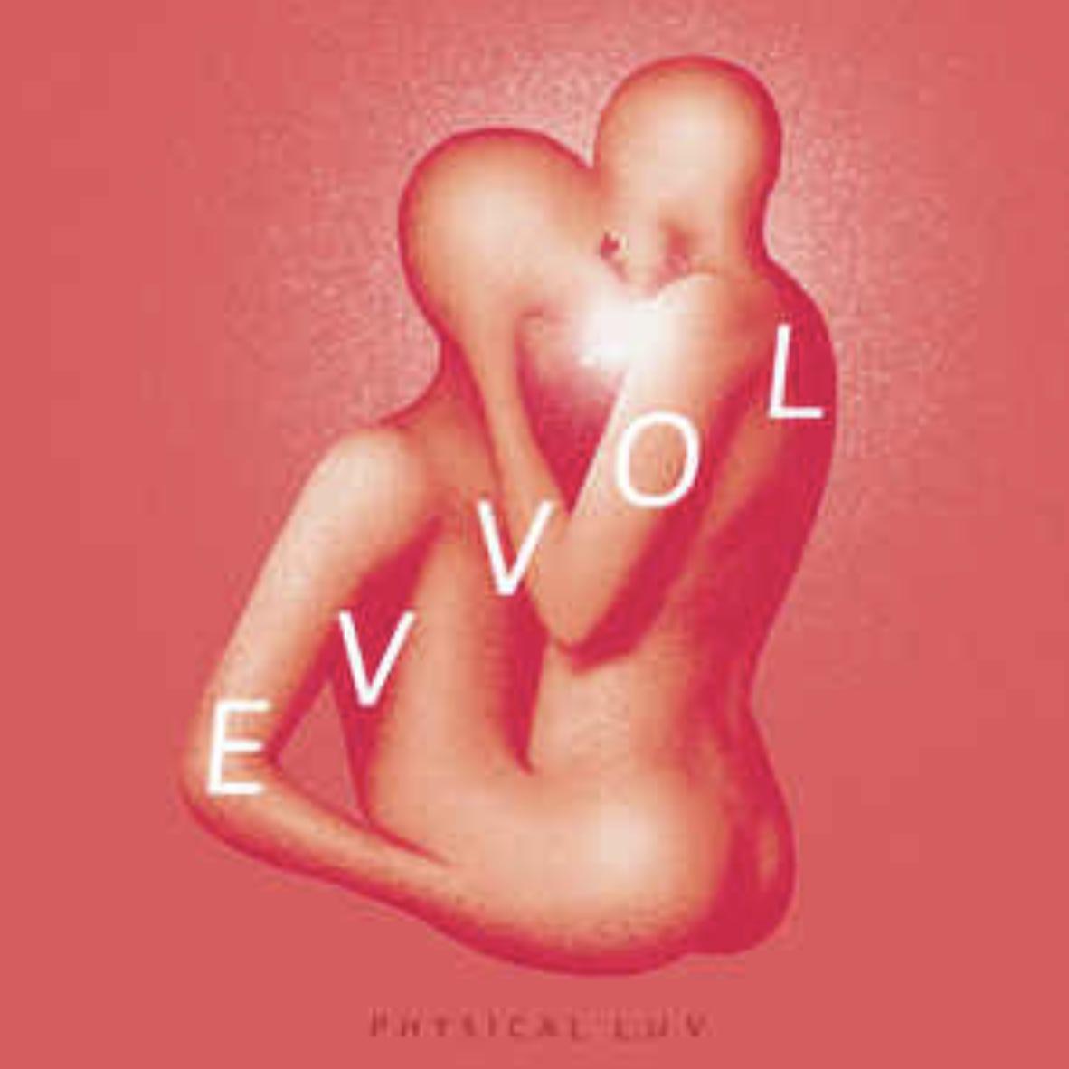 Evvol Physical L.U.V EP  co-writer/producer/record engineer/mixer