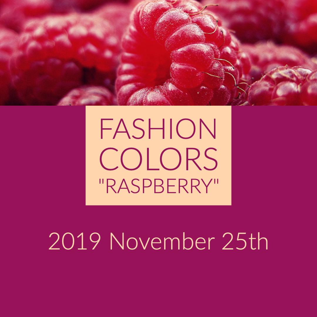 """25th of November in Chigasaki: """"Raspberry"""""""