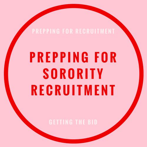 Prepping for sorority recruitment
