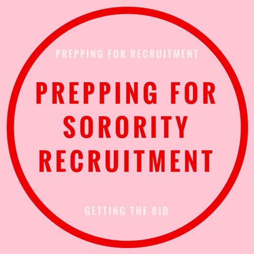 prepping for sorority recruitment blog post