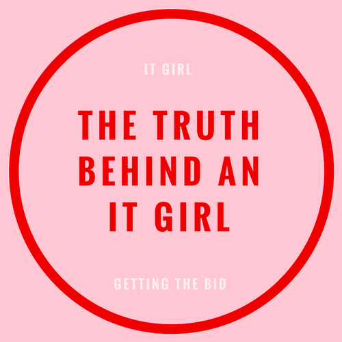 truth behind an it girl
