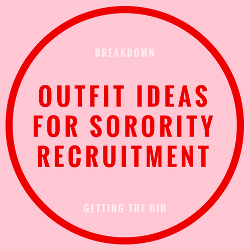 Outfit ideas for sorority recruitment blog post