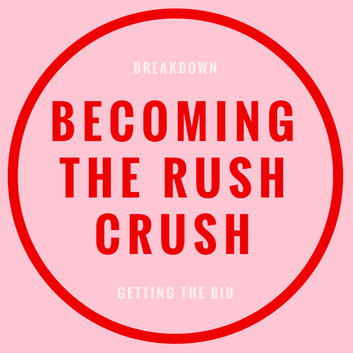 Becoming the rush crush