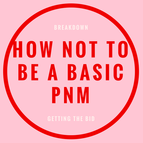 how to not be a basic pnm blog post