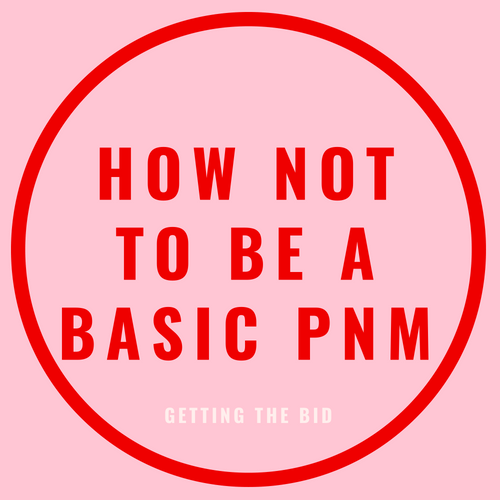 how not to be a basic pnm blog post