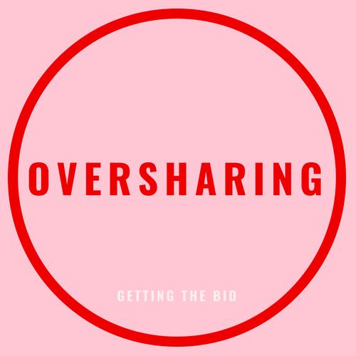 oversharing blog post