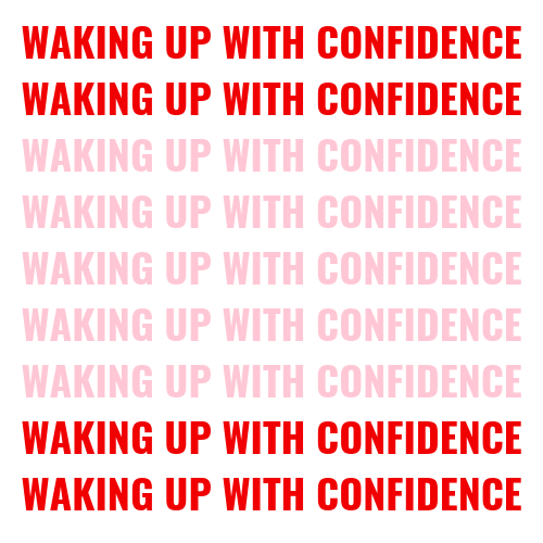 Waking up with confidence blog post