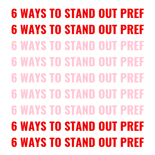 6 ways to stand out pref blog post