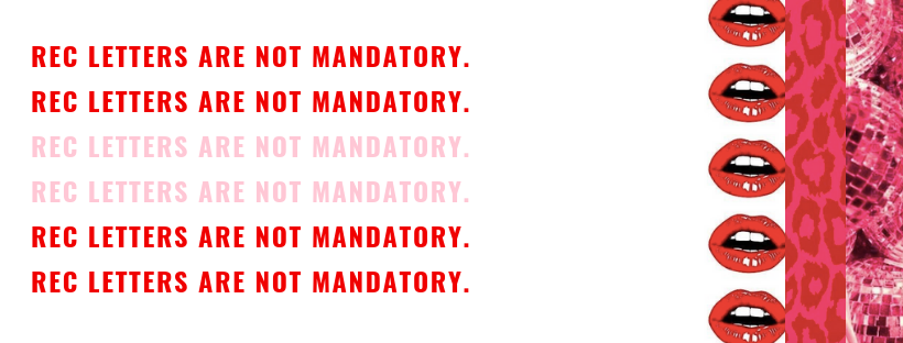 rec letters are not mandatory